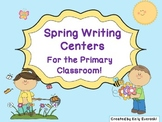 Spring Writing Centers For the Primary Classroom!