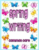 Spring Writing--Common Core--K-1