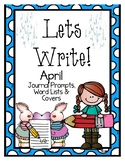 Write it! April Journal Prompts, Word Lists, and Cover Pages