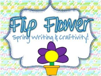 Spring Writing Flip Flower Craftivity