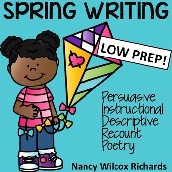 Spring Writing: Persuasive, Instructional, Descriptive, Recount & Poetry