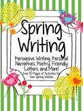 Spring Writing: Poetry, Personal Narratives, Persuasive Wr