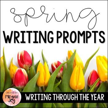 Spring Journal Writing Prompts