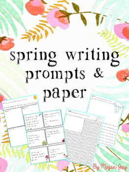 Spring Writing Prompts & Stationary/Paper
