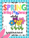 Spring Writing and No Prep Literacy Pack!