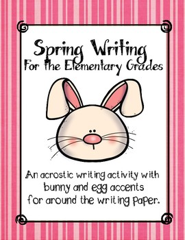 Spring Writing for Elementary Students