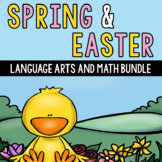 Easter and Spring Math and Language Arts Bundle