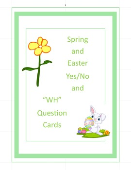 50 Spring and Easter Yes/No and WH Question Cards