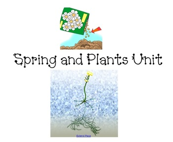 Spring and Plants Unit to be used with a smartboard