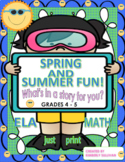 End of the Year activities Spring Summer Math Grammar What's in a story for you?