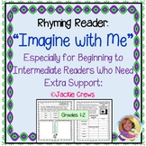 """Rhyming Reader, """"Imagine with Me"""" With Phonics, Writing, and Vocabulary Support"""