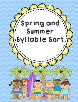 Spring and Summer Syllable Sort
