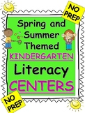 Spring and Summer Theme Kindergarten Literacy Centers and Activities-NO PREP