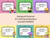 Spring and Summer Themed Pre-Writing (Callirobics) Activities BUNDLE