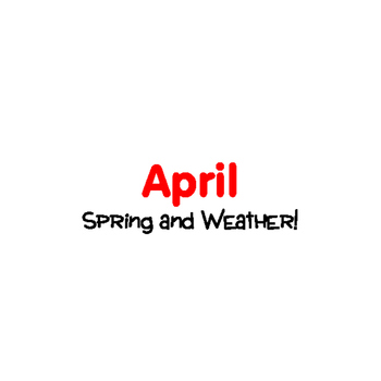 SPRING Activities : Spring and Weather: Monthly Thematic Unit