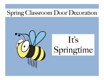 Spring Classroom Door Made Easy - Did you hear the buzzz?