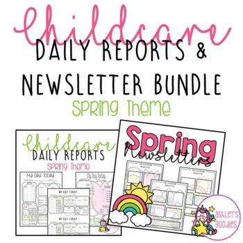 Spring (flower) Childcare Daily Reports with Matching Newsletters  (Daycare)
