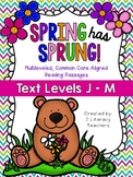 Spring has Sprung: CCSS Aligned Leveled Reading Passages &