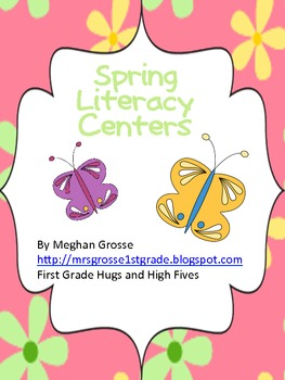 Spring has Sprung Literacy Centers