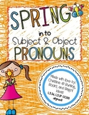 Spring in to Subject and Object Pronouns- a Classroom or Hallway Hunt
