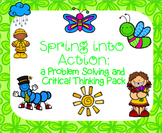 Spring into Action: a Problem Solving and Critical Thinking Pack