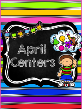 April: Library Centers