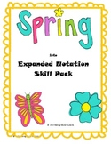 Spring into Expanded Notation Skill Pack