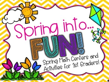 Spring into... Fun! {Spring Math Activities for First Grade}