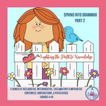 Spring into Grammar (Part 2) Grades 4-6