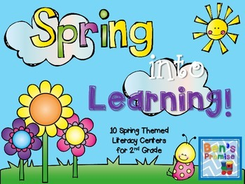 Spring into Learning: 10 Spring Themed Literacy Centers for Second Grade