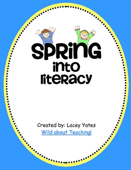 Spring into Literacy!