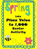 Spring into Place Value to 1,000 Center Activity