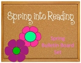Spring into Reading. Bulletin Board Idea. Spring Flowers. Library Reading Corner