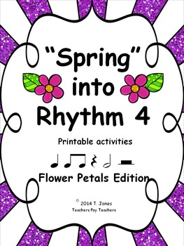 Music Worksheets: Music Math Spring into Rhythm 4 {Flower Petals}
