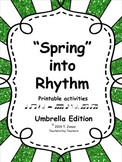 Music Worksheets: Music Math Spring into Rhythm 1 {Umbrella edition}