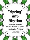 Music Worksheets: Music Math Spring into Rhythm 1 {Umbrell