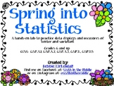 Spring into Statistics Data Displays and Measures of Center Lab