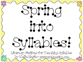 Spring into Syllables Literacy Activities and Posters