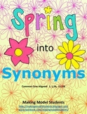 Spring into Synonyms (1.L.5, 2. L.5)