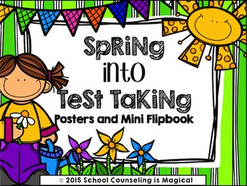 #georgeandabe Spring into Test Taking (Posters and Mini Fl
