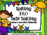 Spring into Test Taking (Posters and Mini Flip Booklet)
