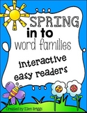 Spring into Word Families Easy Readers