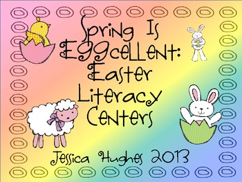 Spring is Eggcellent: Easter Literacy Centers