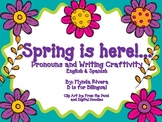Spring is Here! A pronouns and Writing Craftivity (English