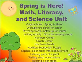 Kindergarten Centers:  Spring is Here!  Math, Literacy, and Science Unit