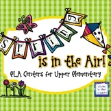 Spring is in the Air ELA Centers for Upper Elementary