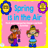 Spring is in the Air: Pre-K and K Literacy and Math Activities