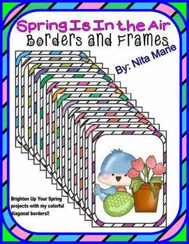"""""""Spring is in the Air!!….Borders  or Frames""""   by Nita Marie"""