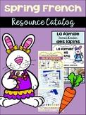 Spring {le printemps} French Resource Catalog ~ en français