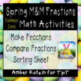 Spring m&m Fractions (Common Core Aligned)
